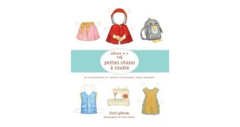Petites choses à coudre Oliver S- Liesl Gibson dans Accessoires par Couture et Cie