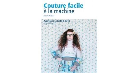 Couture facile à la machine- Suzuko Koseki dans Livres par Couture et Cie